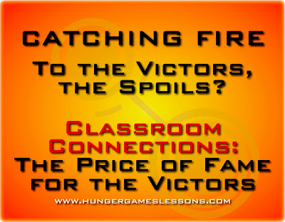 Classroom Connections: The Price of Fame for the Victors on www.hungergameslessons.com
