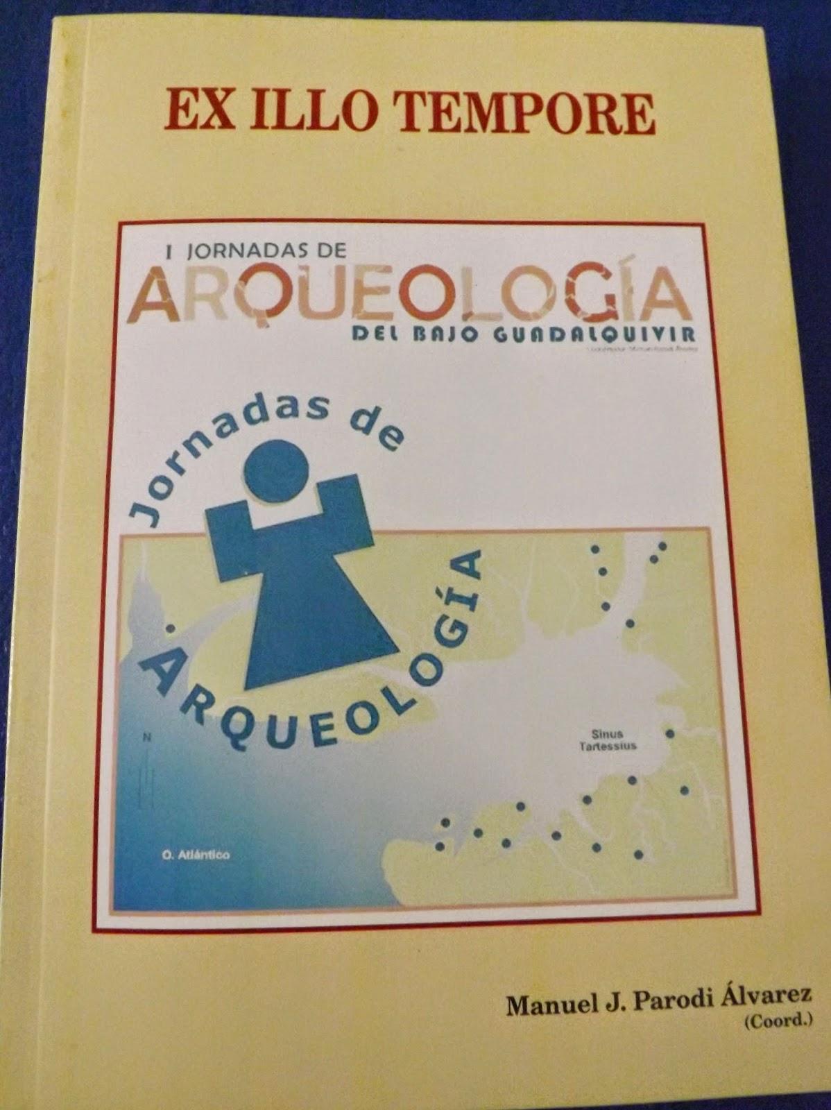 Actas de las I Jornadas de Arqueología del Bajo Gaudalquivir.