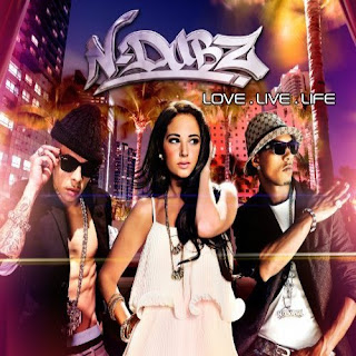 N-Dubz - Love Live Life Lyrics