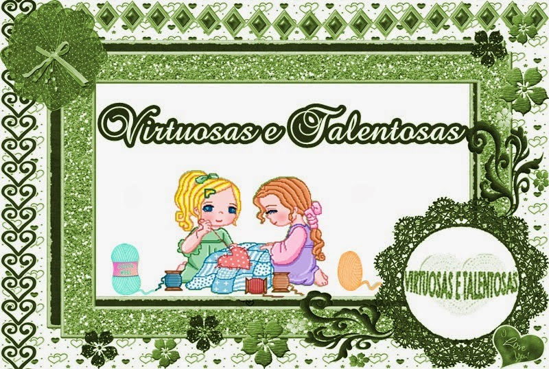 """VIRTUOSAS E TALENTOSAS"""