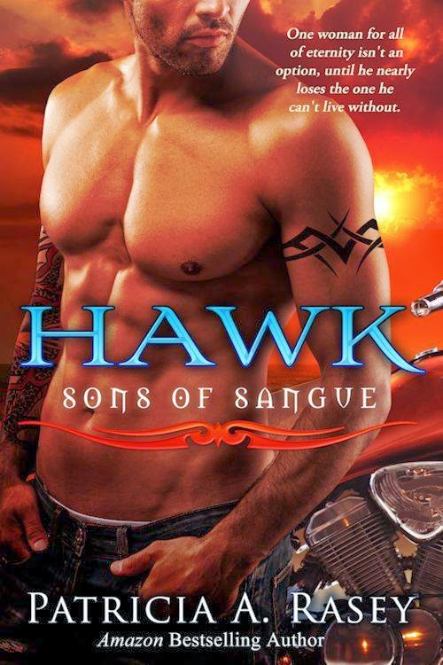 HAWK: SONS OF SANGUE BOOK 2 BY PATRICIA A. RASEY