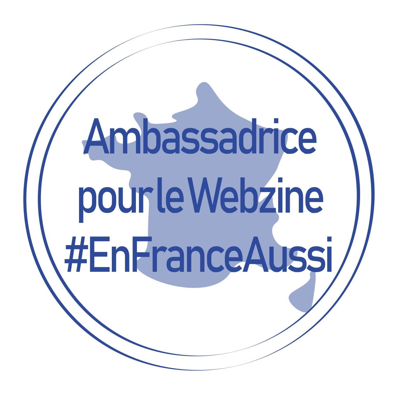 Fière ambassadrice En France Aussi!