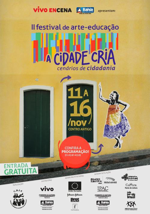 II Festival de Arte-Educação A Cidade Cria -- Cenários de Cidadania