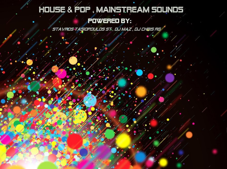 House & Pop,Mainstream Sounds
