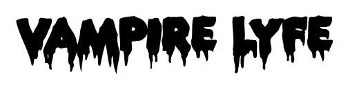 Vampire Lyfe