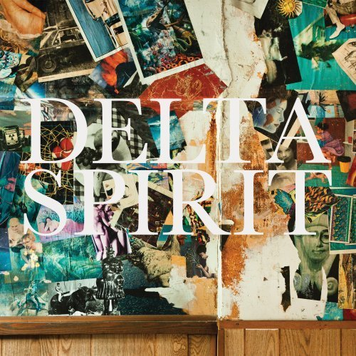 Baixar CD DS Delta Spirit   Delta Spirit 2012