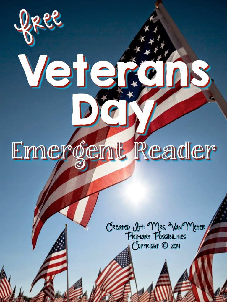 http://www.teacherspayteachers.com/Product/Veterans-Day-Emergent-Reader-Free-1542503