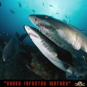 "Fubar & DJ Rhum'1 ""Shark Infested Waters"""