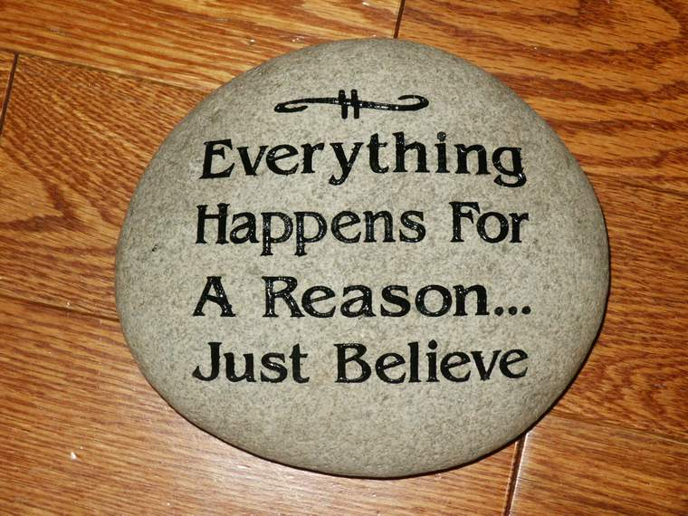 i believe that everything happens for a reason essay Reason is the capacity for consciously making sense of things, establishing and verifying facts, applying logic, and changing or justifying practices, institutions.