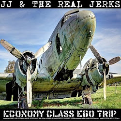"JJ & The Real Jerks: ""Economy Class Ego Trip"" 12'' EP"