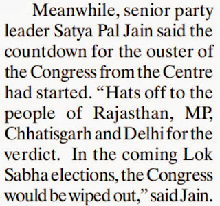 Meanwhile, senior party leader Satya Pal Jain said the countdown for the ouster of the Congress from the Centre had started