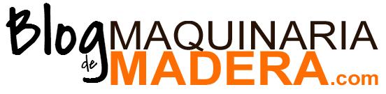 Blog  de Maquinaria Madera