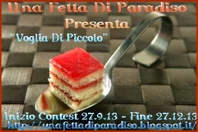 """Contest: """"Voglia Di Piccolo"""""""