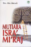 toko buku rahma: buku MUTIARA ISRA MI'RAJ, pengarang abu ahmadi, penerbit amzah