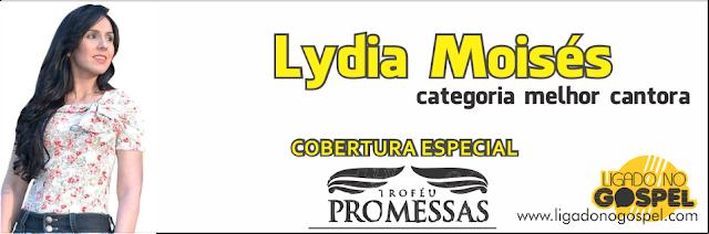 Lydia Moises Troféu Promessas 2013