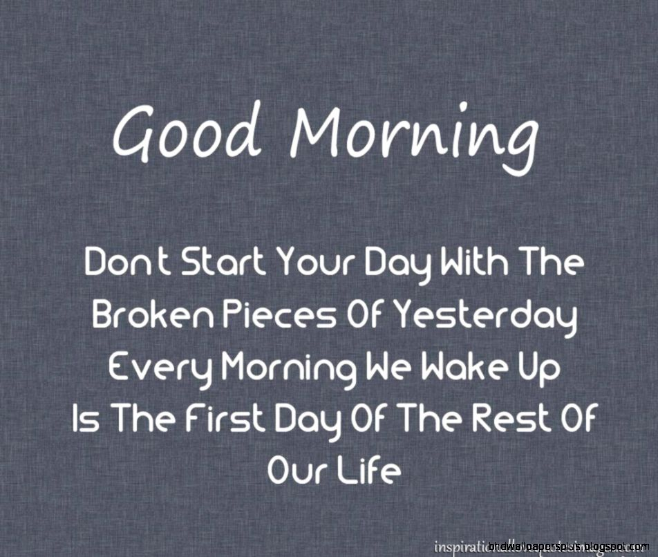 Top  100 The Best Good Morning Quotes  GET IT NOW