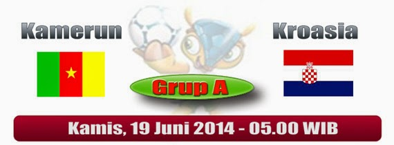 PREVIEW Pertandingan Kamerun vs Kroasia 19 Juni 2014 Dini Hari