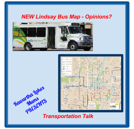 Lindsay Kawartha Lakes Transportation Talk - Kawartha Lakes Mums Shows New Map and Lindsay accessible Bus