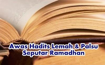 10 Hadits Palsu Seputar Bulan Ramadhan