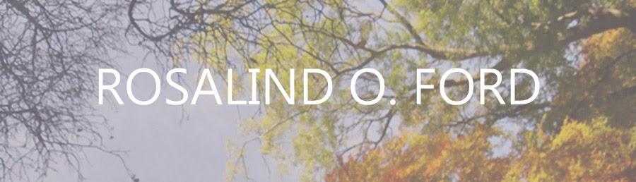 ROSALIND O. FORD