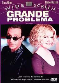 Filme Grande Problema   Dublado