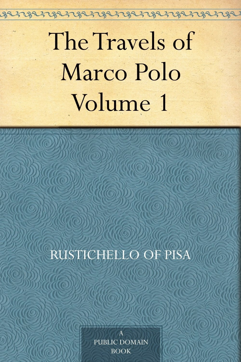 The Tour of All Tours: Marco Polo and The New Silk Road