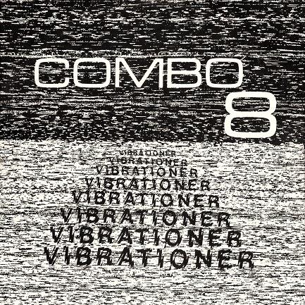 Combo 8 Vibrationer
