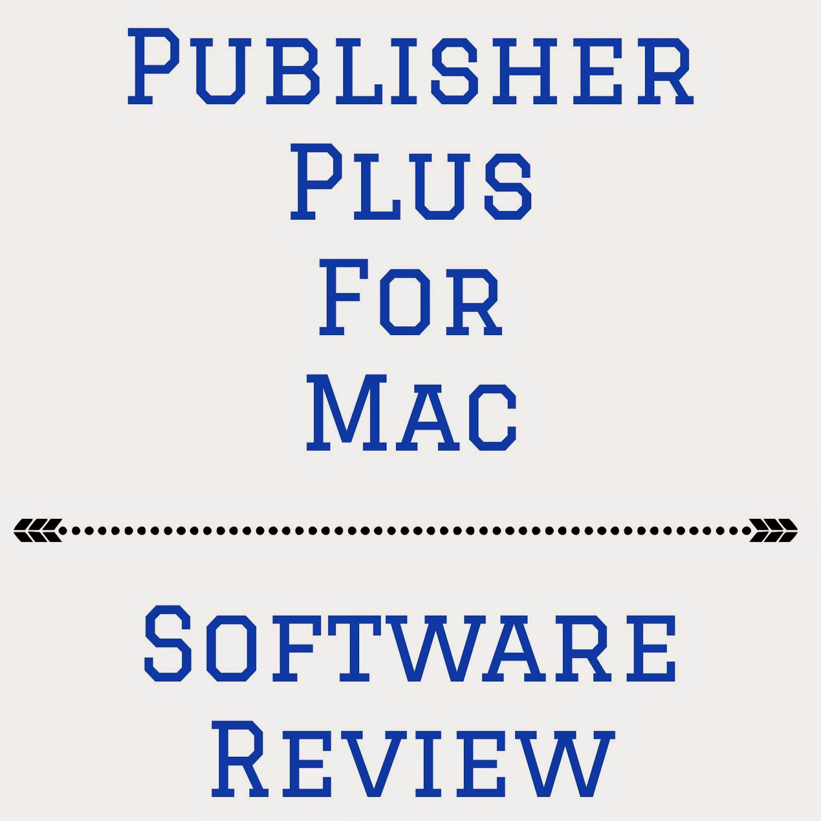 Publisher Plus for Mac Software Review