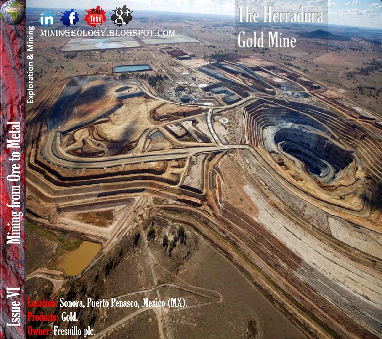 La Herradura Gold Mine .