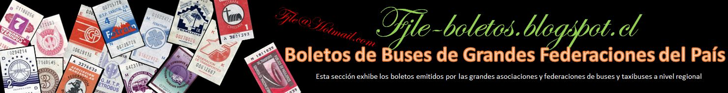 Boletos de Grandes Federaciones de Microbuses y Taxibuses de Chile