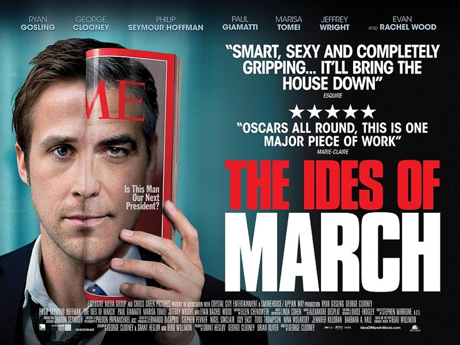 http://3.bp.blogspot.com/-Ct_R5mA4soE/T_ARTaH_7FI/AAAAAAAAEZ8/cTWZaupLkY8/s1600/The+Ides+of+March.jpg
