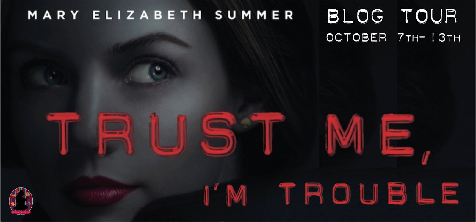 Trust me im trouble by mary elizabeth summer blog tour giveaway trust me im trouble by mary elizabeth summer blog tour giveaway fandeluxe Image collections