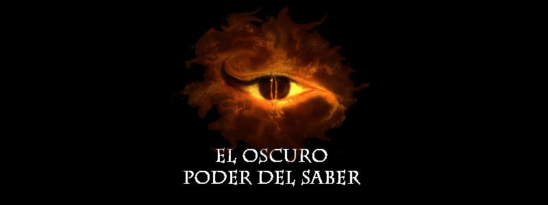 EL OSCURO PODER DEL SABER
