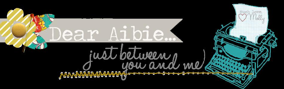 Dear Aibie