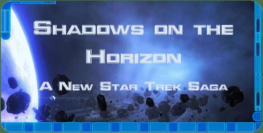 - Shadows on the Horizon -