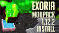 HOW TO INSTALL<br>Exoria Modpack [<b>1.12.2</b>]<br>▽