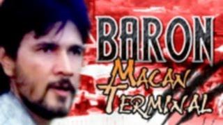 Baron Macan Terminal (1990)
