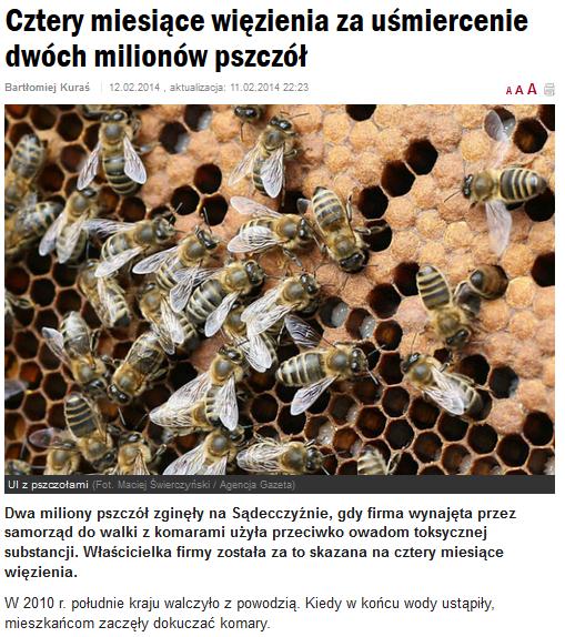 http://wyborcza.pl/1,75478,15440380,Wyrok_za_smierc_pszczol.html