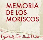 MEMORIA DE LOS MORISCOS...pincha en la foto y entra..