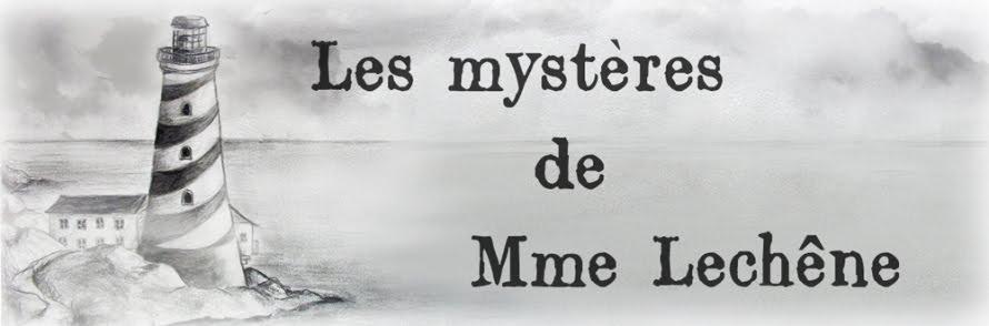 Les mystères de Mme Lechêne