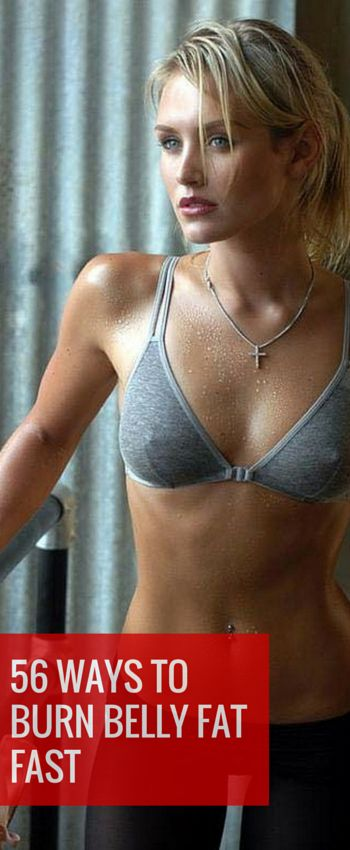 56 Ways to Burn Belly Fat Fast