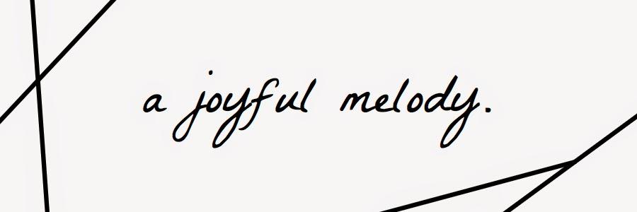 A Joyful Melody