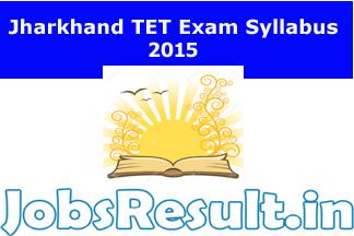 Jharkhand TET Exam Syllabus 2015