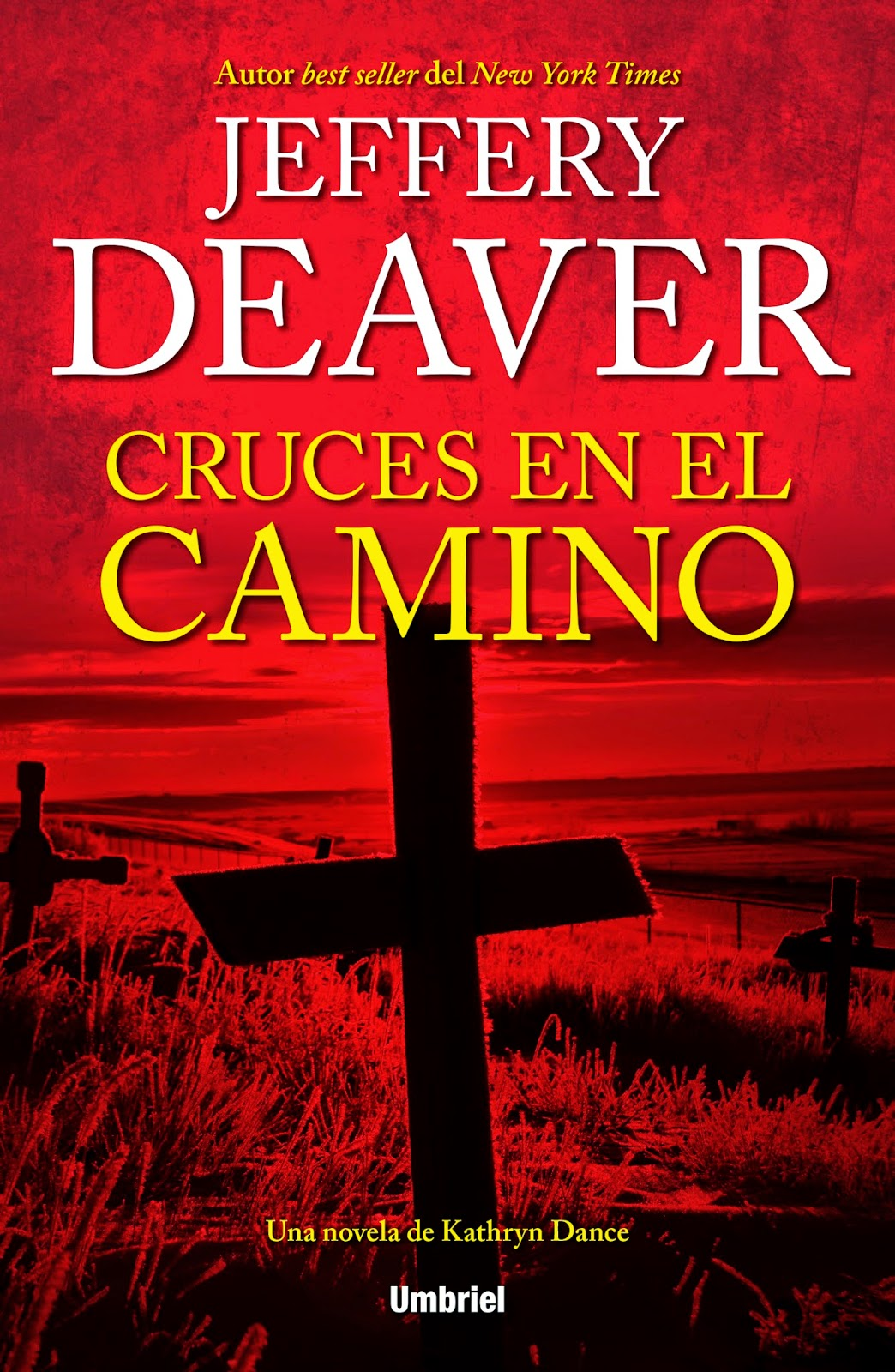Cruces en el camino - Jeffery Deaver (2014)
