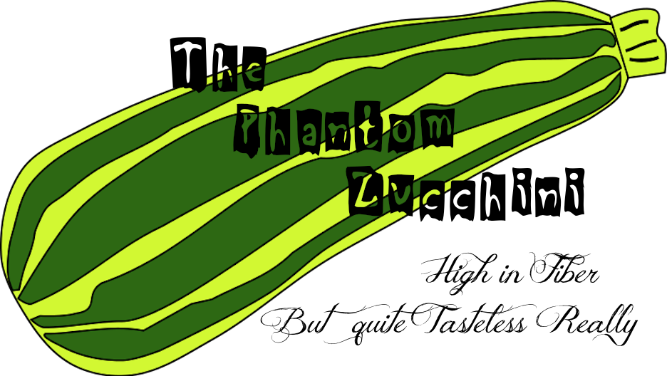 The Phantom Zucchini