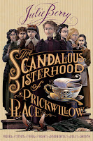 The Scandalous Sisterhood of Prickwillow Place by Julie Berry book cover and review
