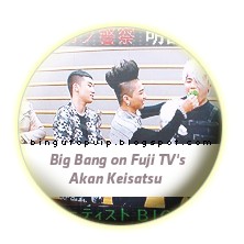 Big Bang on Fuji TV's Akan Keisatsu