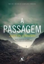A Passagem (A Passagem 1) - Justin Cronin