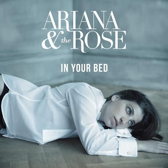 Ariana and the Rose releases debut single In My Bed