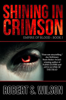 Shining in Crimson  Empire of Blood Book One - Robert S. Wilson